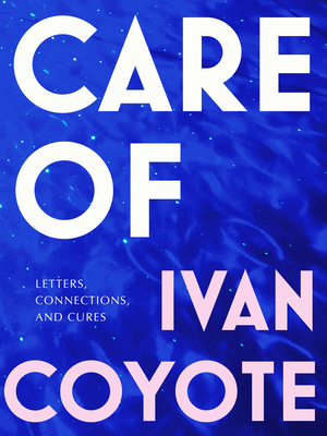 Care of: Letters, Connections, and Cures