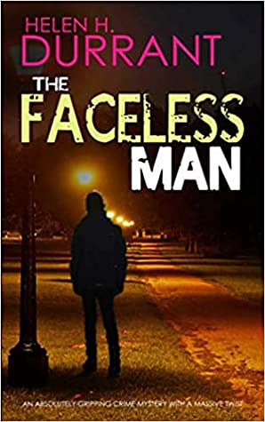 The Faceless Man (DI Harry Lennox & DS Jess Wilde #2)