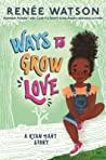Ways to Grow Love (Ryan Hart, #2)