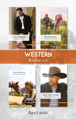 Western Box Set Apr 2021: Runaway Groom/The Rancher's Promise/Second Chance Cowboy/Her Wyoming Hero