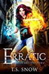 Erratic (Arcane Mage, #3)