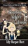Bourbon Street Ghosts (Harper Harlow and Ofelia Archer Mystery)
