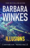 Illusions: A Lesbian Detective Novel (Carpenter/Harding Book 12)