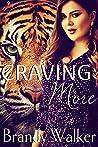 Craving More (Tiger Bite, #1)