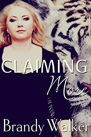 Claiming More (Tiger Bite, #2)