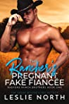 The Rancher's Pregnant Fake Fiancée (Radford Ranch Brothers #1)