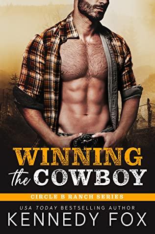 Winning the Cowboy (Circle B Ranch, #6)