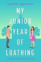 My Junior Year of Loathing (My High School Life, #2)