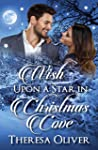 Wish Upon a Star in Christmas Cove: Sweet Holiday Romance