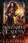 Dragonrider Academy: Episode 4 (Dragonrider Academy, #4)