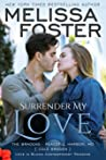 Surrender My Love (The Bradens at Peaceful Harbor #2; The Bradens #14; Love in Bloom #33)