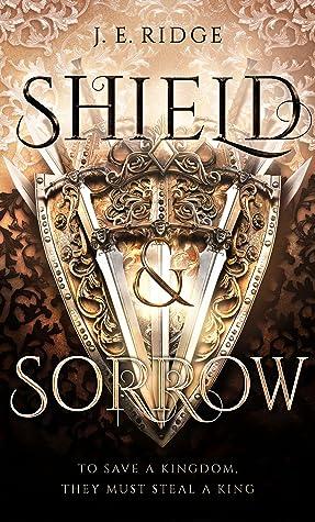 Shield & Sorrow