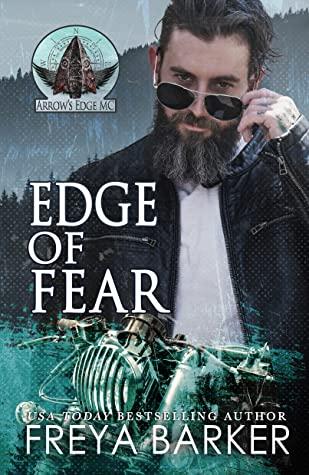 Edge Of Fear (Arrow's Edge MC, #4)
