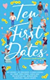 Ten First Dates: A Romantic Comedy Anthology