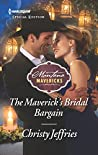 The Maverick's Bridal Bargain (Montana Mavericks #61)