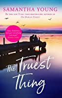 The Truest Thing: Fall in love with the addictive world of Hart's Boardwalk