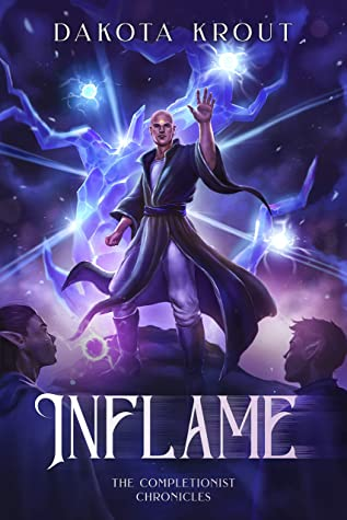 Inflame (The Completionist Chronicles, #5)