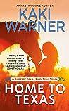 Home to Texas (Brides of Rough Creek Texas, The Book 2)