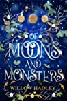 Of Moons and Monsters (Of Moons and Monsters, #1)