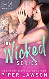 The Wicked Series: Books 1-2