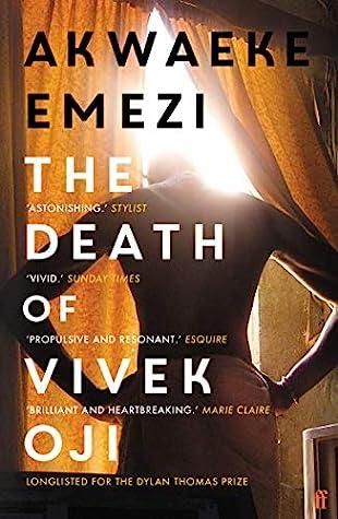 The Death of Vivek Oji by Akwaeke Emezi