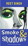 Smoke & Shadows -...