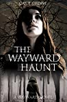 The Wayward Haunt