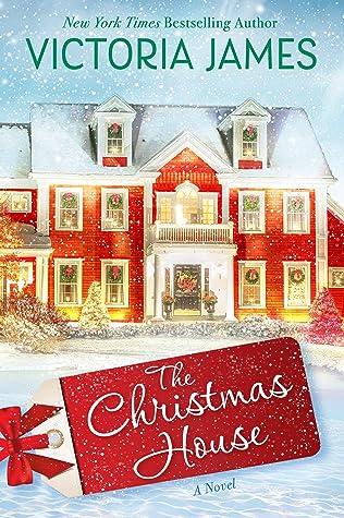 The Christmas House: A Novel