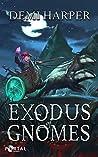 Exodus of Gnomes (God Core #2)