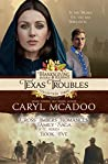 Texas Troubles (Cross Timbers Romance Family Saga #5)