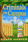 Criminals on Campus (Country Girl in the Big City Cozy Mystery Book 2)
