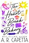 The Heartbreak Bakery by A.R. Capetta