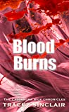 Blood Burns (Cassandra Bick Chronicles #4)