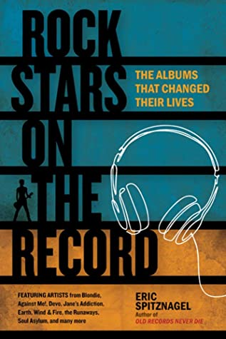 Rock Stars on the Record: The Albums That Changed Their Lives
