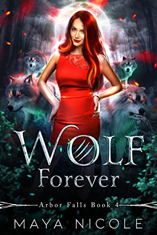 Wolf Forever (Arbor Falls, #4)
