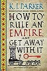 How to Rule an Em...