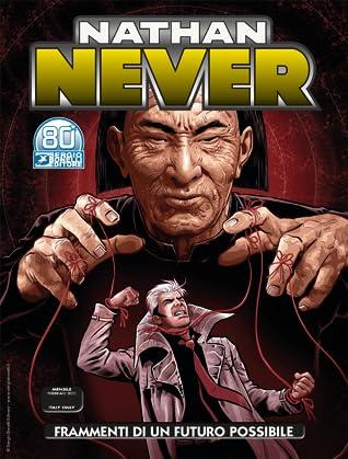 Nathan Never n. 357: Frammenti di un futuro possibile