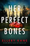 Her Perfect Bones (Rockwell and Decker, #2)