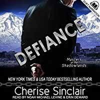 Defiance (Masters of the Shadowlands, #13.5)