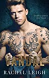 Vandal (Redwood Rebels, #3)