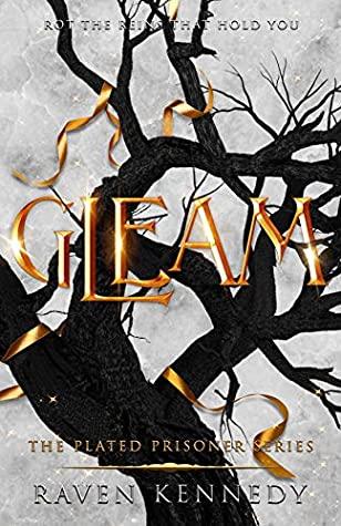 Gleam (The Plated Prisoner, #3)