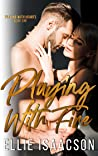 Playing with Fire (Playing with Hearts, #1)