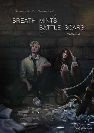 Breath Mints / Battle Scars