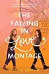 Book cover for The Falling in Love Montage