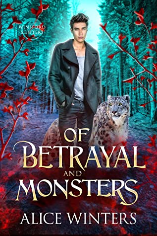 Of Betrayal and Monsters (Winsford Shifters, #2)