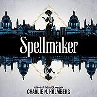 Spellmaker (Spellbreaker Duology, #2)