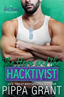 The Hero and the Hacktivist (The SEALS #1; Girl Band #4)