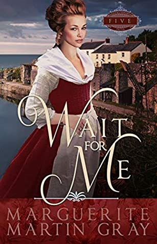 Wait for Me by Marguerite Martin Gray