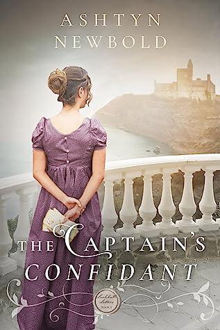 The Captain's Confidant  (Larkhall Letters #2)