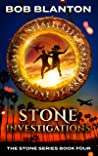 Stone Investigations (Stone Series Book 4)